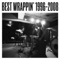 Best Wrappin' 1996-2008