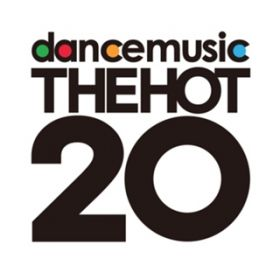 アルバム - DANCEMUSIC THE HOT 20 / Various Artists