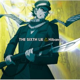 Hibana / THE SIXTH LIE