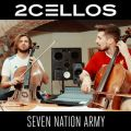 2CELLOSの曲/シングル - Seven Nation Army