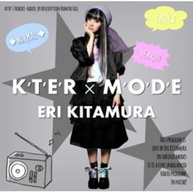 K'T'E'R'xMODE(off vocal) / 喜多村英梨