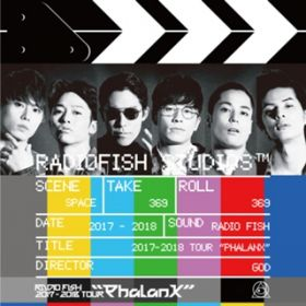 "RADIO FISH 2017-2018 TOUR ""Phalanx"" / RADIO FISH"