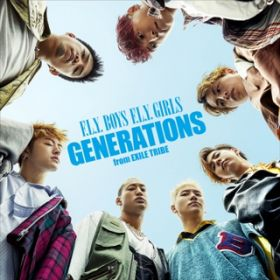 F.L.Y. BOYS F.L.Y. GIRLS / GENERATIONS from EXILE TRIBE