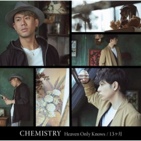 Heaven Only Knows / CHEMISTRY