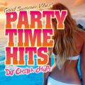PARTY TIME HITS -Good Summer Vibes- Selected by DJ Chiba-Chups