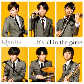 アルバム - It's all in the game / Qyoto