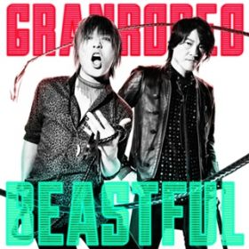 BEASTFUL / GRANRODEO