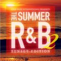 Star Base International Presents The Summer R&B 2 -Sunset Edition-
