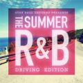 Star Base Records Presents The Summer R&B -Driving Edition