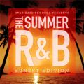 Star Base Records Presents The Summer R&B - Sunset Edition -