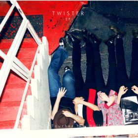 TWISTER -EP- / NICO Touches the Walls