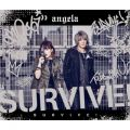アルバム - SURVIVE! / angela