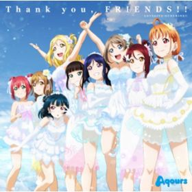 アルバム - Thank you, FRIENDS!! / Aqours