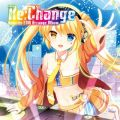 Re:Change 〜Rewrite EDM Arrange Album〜