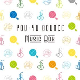 記憶 / You-Yu Bounce