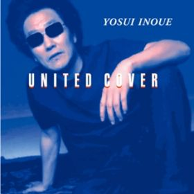 UNITED COVER (Remastered 2018) / 井上陽水