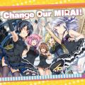 Change Our MIRAI!
