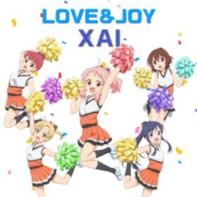 LOVE&JOY / XAI