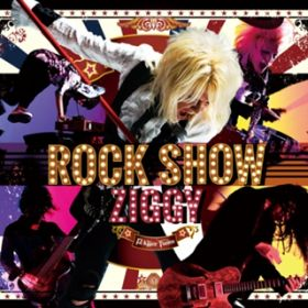 ROCK SHOW / ZIGGY