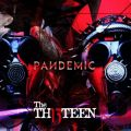 アルバム - PANDEMIC / The THIRTEEN