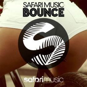 アルバム - Safari Music Bounce / Various Artists