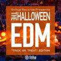 "Stillup Records Presents The Halloween EDM ""Trik or Treat"" Edition"