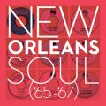 New Orleans Soul ('65-'67)