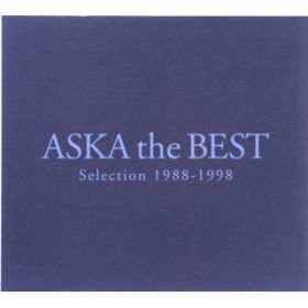 LOVE IS ALIVE / ASKA