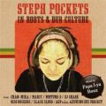 STEPH POCKETS in ROOTS & DUB CULTURE