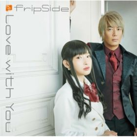 アルバム - Love with You / fripSide