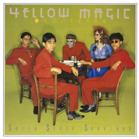 TECHNOPOLIS(2018 Bob Ludwig Remastering) / YELLOW MAGIC ORCHESTRA