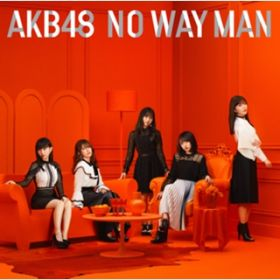 アルバム - NO WAY MAN Type B / AKB48