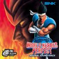 WORLD HEROES PERFECT ORIGINAL SOUND TRACK ワールドヒーローズ