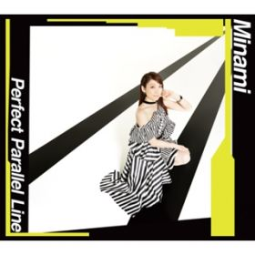 Perfect Parallel Line / Minami