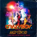 CRAZYBOY presents NEOTOKYO 〜THE PRIVATE PARTY 2018〜 LIVE