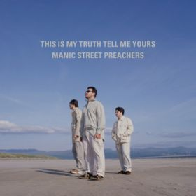 You're Tender and You're Tired / Manic Street Preachers