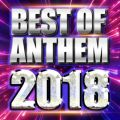 BEST OF ANTHEM 2018