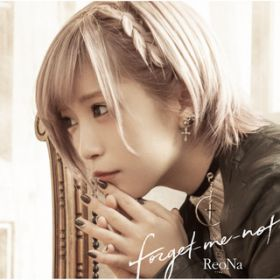 forget-me-not / ReoNa