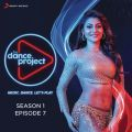 The Dance Project (Season 1: Episode 7)