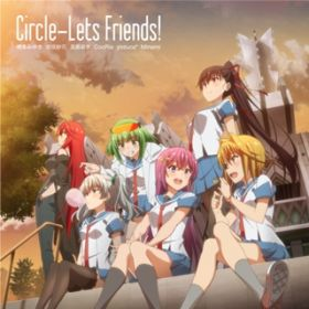 Circle-Lets Friends! -yozuca* Ver.- / yozuca*