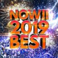 NOW! 2019 BEST!! 〜最先端! 今話題の洋楽ベストヒット20選〜