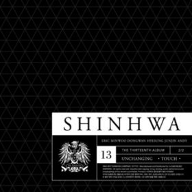 13TH UNCHANGING - TOUCH / SHINHWA