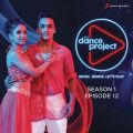 The Dance Project (Season 1: Episode 12)