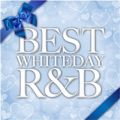 アルバム - BEST WHITEDAY R&B / Various Artists
