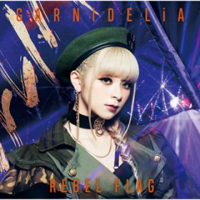 アルバム - REBEL FLAG / GARNiDELiA