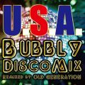 DA PUMPの曲/シングル - U.S.A. Bubbly Disco Mix (Remixed by OLD GENERATION)
