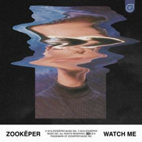 Watch Me / Zookeper