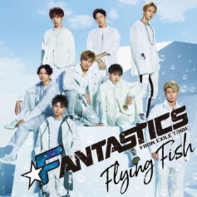 Can't Give You Up / FANTASTICS from EXILE TRIBE
