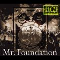 Mr. Foundation