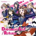 Dreamers Go!/Returns